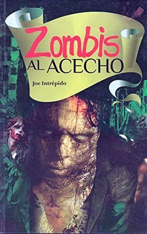 ZOMBIS AL ACECHO -LB/NVA.ED-  (HIDRO)