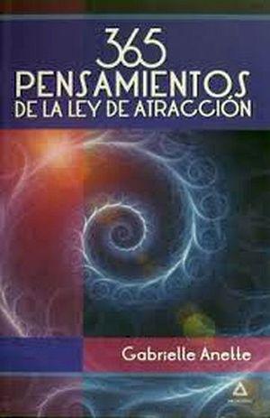 365 PENSAMIENTOS DE LA LEY DE LA ATRACCION -LB- (HIDRO)