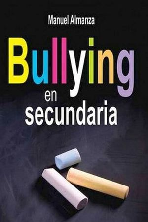 BULLYING EN SECUNDARIA -LB/NVA.ED-  (HIDRO)