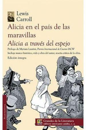 ALICIA EN EL PAIS DE LAS MARAVILLAS/ALICIA A TRAVES DEL ESPEJO