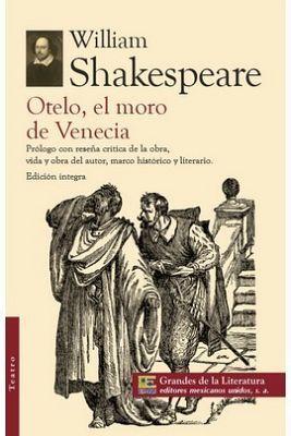 OTELO, EL MORO DE VENECIA (GDES. DE LA LITERATURA)