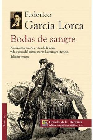 BODAS DE SANGRE (GRANDES DE LA LITERATURA)