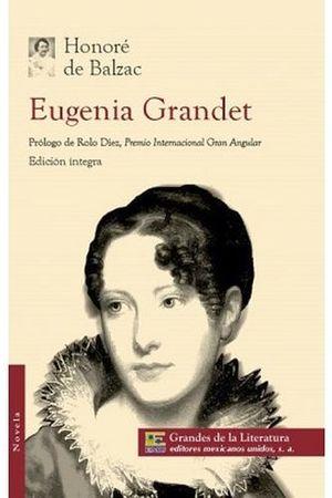 EUGENIA GRANDET (1/2 CARTA/GDES. DE LA LIT.)