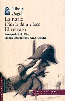 NARIZ, LA/DIARIOS DE UN LOCO/EL RETRATO (1/2 CARTA/GDES.DE