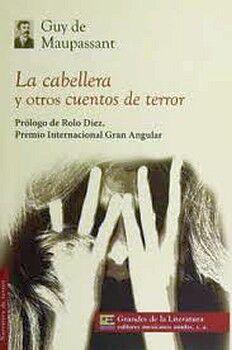 CABELLERA Y OTROS CUENTOS DE TERROR, LA (GDES.LIT./MC)
