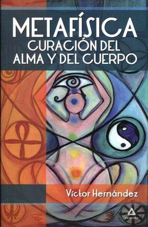 METAFISICA -CURACION DEL ALMA Y DEL CUERPMETAF./TURQU