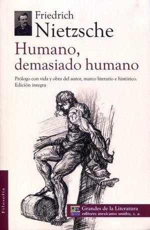 HUMANO, DEMASIADO HUMANO (1/2 CARTA/GDES. DE LA LIT.)