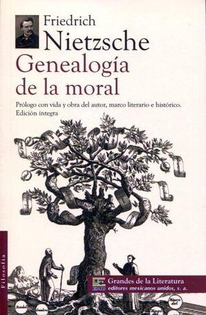 GENEALOGIA DE LA MORAL  (1/2 CARTA/GDES. DE LA LIT.)