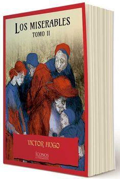 MISERABLES, LOS TOMO II (COL. ICONOS LITERARIOS)