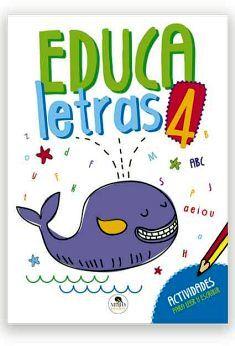 EDUCALETRAS 4                        (ACTIVIDADES P/LEER Y ESCR.)