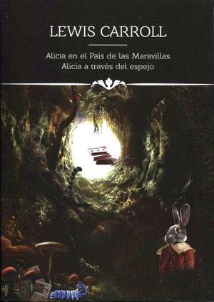 ALICIA EN EL PAIS MARAVILLAS/ALICIA A TRAVES (COL.ICONOS LIT.)