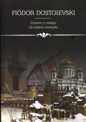 CRIMEN Y CASTIGO/UN LADRON HONRADO (COL.ICONOS LITERARIOS)