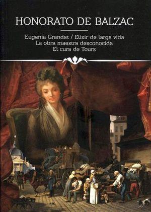 EUGENIA GRANDET/ELIXIR/LA OBRA MAESTRA/EL CURA (COL.ICONOS LIT.)