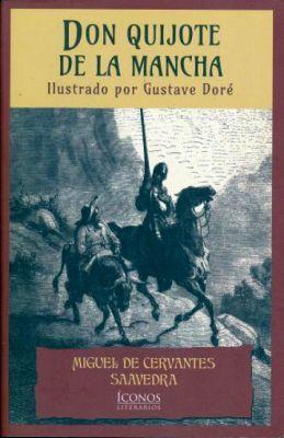DON QUIJOTE DE LA MANCHA                  (ICONOS LITERARIOS)