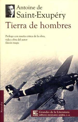 TIERRA DE HOMBRES (1/2 CARTA/GDES. DE LA LIT.)