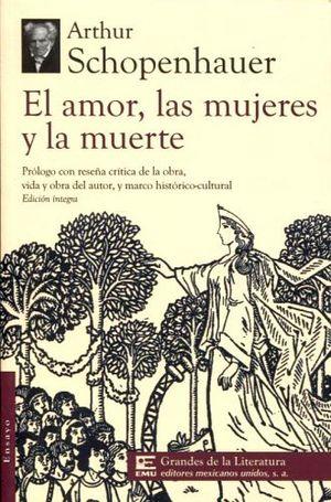 AMOR, LAS MUJERES Y LA MUERTE, EL (1/2 CARTA/GDES. DE LA LIT.)