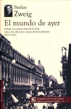 MUNDO DE AYER, EL (1/2 CARTA/GDES. DE LA LIT.)