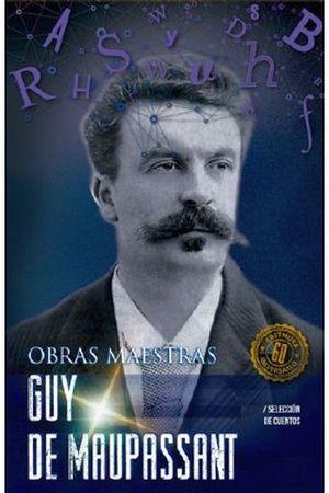 GUY DE MAUPASSANT      (COL.OBRAS MAESTRAS)