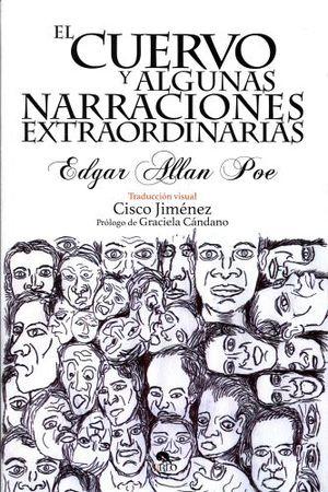 CUERVO Y ALGUNAS NARRACIONES EXTRAORDINARIAS (ARTE Y LETRAS/EMP.)