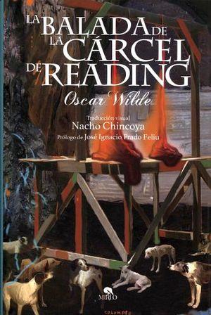 BALADA DE LA CARCEL DE READING, LA (ARTE Y LETRAS/EMPASTADO)