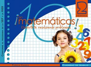 10 EN MATEMATICAS 2 PRIM. -CUADERNO DE TRABAJO- (SEP/RIEB)