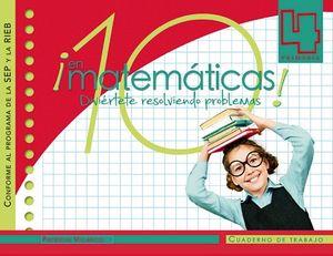 10 EN MATEMATICAS 4 PRIM. -CUADERNO DE TRABAJO- (SEP/RIEB)