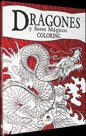 DRAGONES Y SERES MAGICOS             (COLORING)