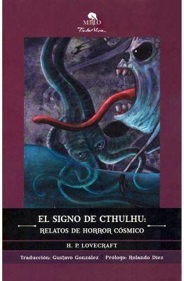 SIGNO DE CTHULHU, EL -RELATOS DE HORROR COSMICO- (TINTA VIVA)
