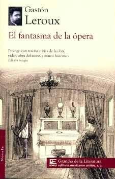 FANTASMA DE LA OPERA, EL (1/2 CARTA/GDES. DE LA LIT.)