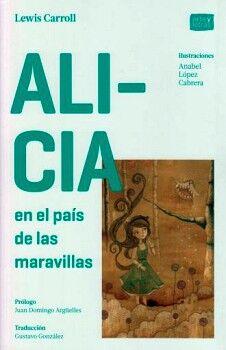 ALICIA EN EL PAIS DE LAS MARAVILLAS/A TRAVES DEL ESPEJO)