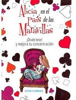 ALICIA EN EL PAIS DE LAS MARAVILLAS (CLASICOS P/COLOREAR)