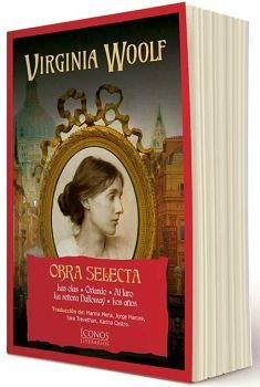 VIRGINIA  WOOLF OBRA SELECTA (COL. ICONOS LITERARIOS)