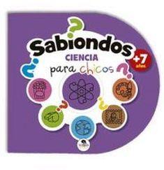 SABIONDOS -EN CIENCIA-               (PARA CHICOS)