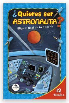 QUIERES SER ASTRONAUTA? -ELIGE EL FINAL DE TU HISTORIA-