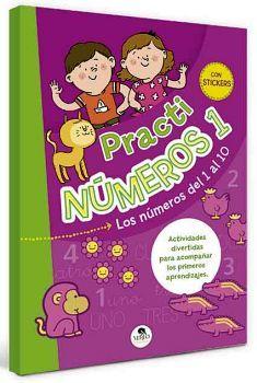 PRACTI NUMEROS 1 -LOS NUMEROS DEL 1 AL 10- (CON STICKERS)