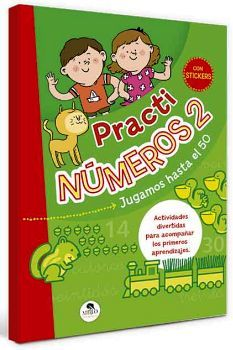 PRACTI NUMEROS 2 -JUGAMOS HASTA EL 50- (CON STICKERS)