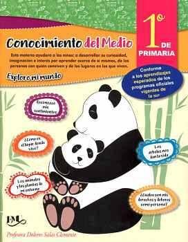CONOCIMIENTO DEL MEDIO 1 PRIM. -EXPLORO MI MUNDO-