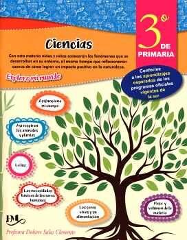 CIENCIAS 3 PRIM. -EXPLORO MI MUNDO-