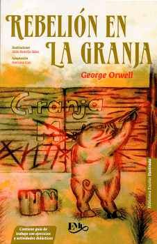 REBELION EN LA GRANJA -BIBLIOTECA ESCOLAR ILUSTRADA-