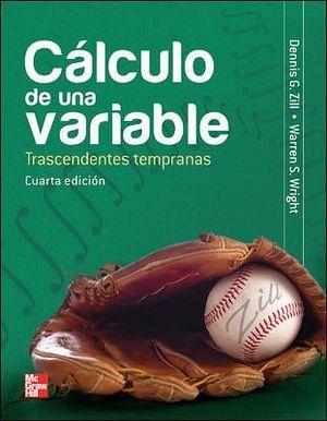 CALCULO DE UNA VARIABLE 4ED. -TRASCENDENTES TEMPRANAS-