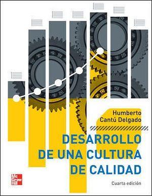 DESARROLLO DE UNA CULTURA DE CALIDAD 4ED.