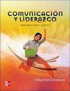 COMUNICACION Y LIDERAZGO -UNA PROPUESTA J-