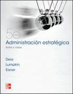 ADMINISTRACION ESTRATEGICA 5ED. -TEXTOS Y