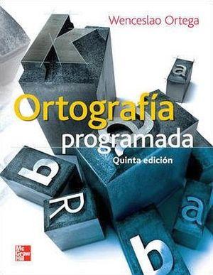 ORTOGRAFIA PROGRAMADA 5ED.