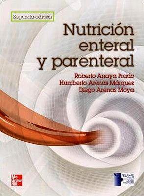 NUTRICION ENTERAL Y PARENTERAL 2ED.