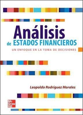 ANALISIS DE ESTADOS FINANCIEROS -UN ENF. EN LA TOMA DE DECISIONES
