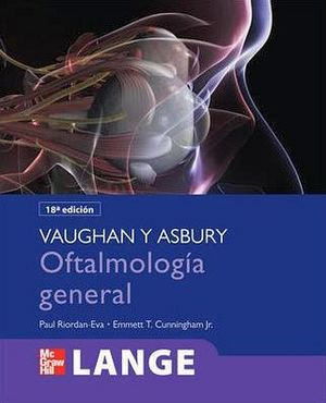 VAUGHAN Y ASBURY OFTALMOLOGIA GENERAL 18ED.