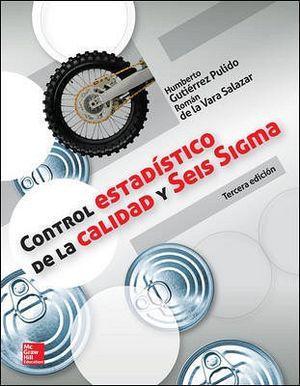 CONTROL ESTADISTICO DE LA CALIDAD Y SEIS SIGMA 3ED.