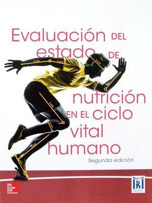 EVALUACION DEL ESTADO DE NUTRICION EN EL CICLO VITAL HUMANO 2ED.*
