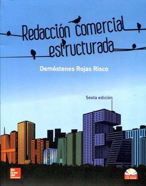 REDACCION COMERCIAL ESTRUCTURADA 6ED. C/CD